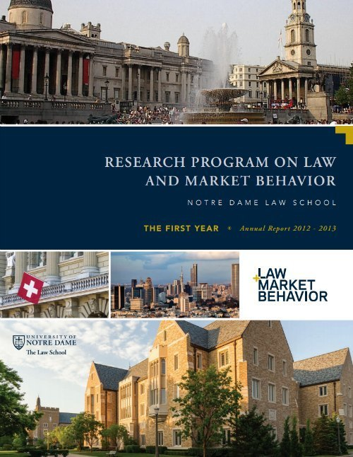 Notre Dame Program on Law and Market Behavior (LAMB) Annual Report