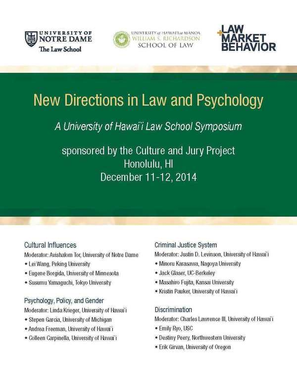 New Directions in Law and Psychology, sponsored by Notre Dame Law School LAMB and University of Hawaii School of Law